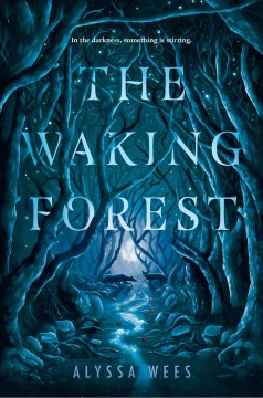 The waking forest Alyssa Wees.