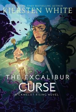 The Excalibur Curse