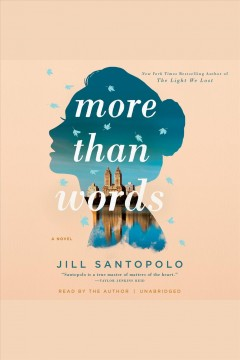 More than words [electronic resource] / Jill Santopolo.