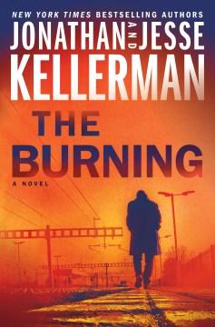 The burning Jonathan Kellerman and Jesse Kellerman.