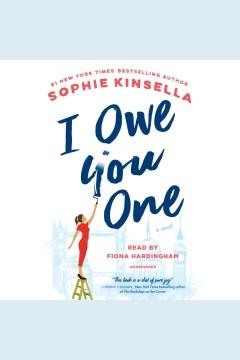 I owe you one [electronic resource] : a novel / Sophie Kinsella.
