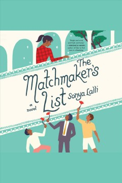The matchmaker's list [electronic resource] / Sonya Lalli.