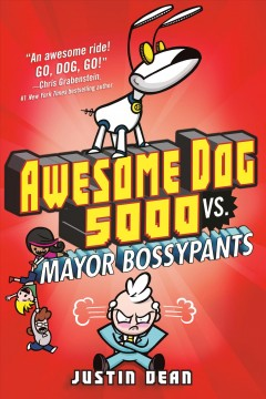 Awesome Dog 5000 Vs. Mayor Bossypants