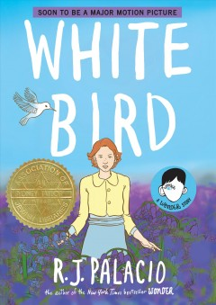 White bird / written and illustrated by R.J. Palacio ; inked by Kevin Czap.