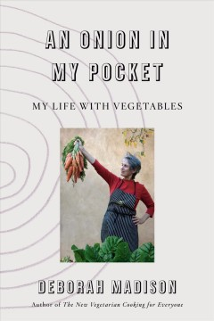 An onion in my pocket : my life with vegetables