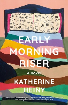 Early morning riser Katherine Heiny.
