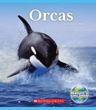 Orcas / by Dionna L. Mann.