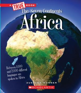 Africa. / Zukiswa Wanner.