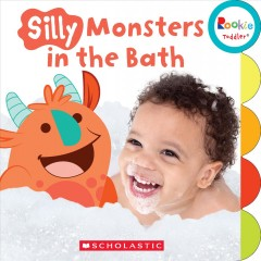Silly monsters in the bath / Chanko & Mayer ; illustrations by Danny E. Rivera.