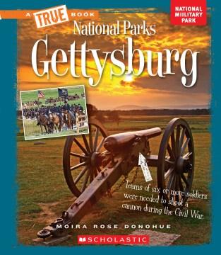 Gettysburg / Moira Rose Donohue