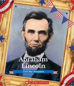 Abraham Lincoln : Civil War President