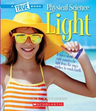 Physical science. Light / Jo S. Kittinger.