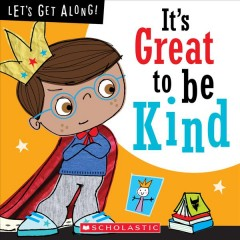 It's great to be kind / written by Jordan Collins ; illustrated by Stuart Lynch.