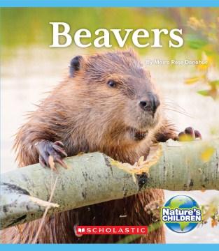 Beavers / by Moira Rose Donohue.
