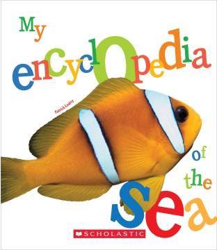 My encyclopedia of the sea / Patrick Louisy.