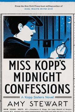 Miss Kopp's midnight confessions Amy Stewart.