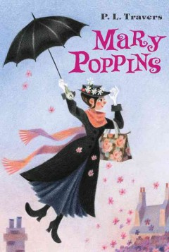 Mary Poppins / by P.L Travers ; illustrated by Mary Shepard.