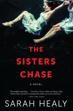 The sisters Chase Sarah Healy.