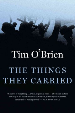 The things they carried Tim O'Brien.