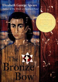 The bronze bow Elizabeth George Speare.