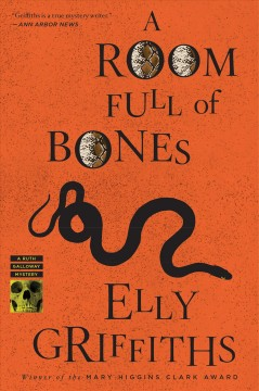 A room full of bones : a Ruth Galloway mystery Elly Griffiths.