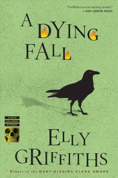A dying fall : ruth galloway mystery series, book 5