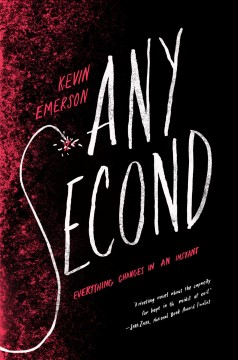 Any second / Kevin Emerson.
