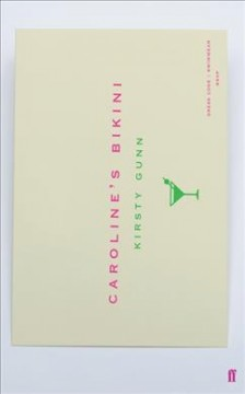 Caroline's bikini : an arrangement of a novel with an introduction and some further materials