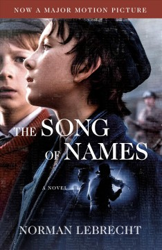 The song of names : a novel / Norman Lebrecht.