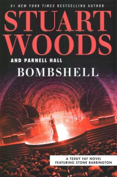 Bombshell / Stuart Woods and Parnell Hall.