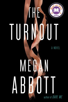 The turnout : a novel