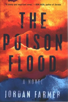 The poison flood / Jordan Farmer.