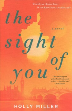 The sight of you / Holly Miller.