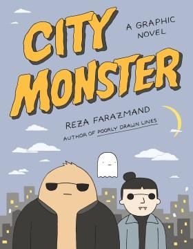 City monster / A Graphic Novel
