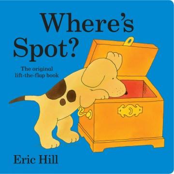 Where's Spot Lap : The Original Lift-the-flap Book