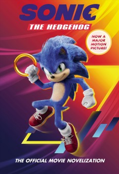 Sonic the Hedgehog : The Official Movie Novelization