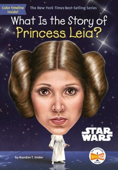 What is the story of Princess Leia?