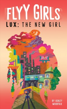Lux, the New Girl