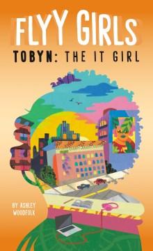 Tobyn : the It Girl