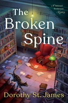 The broken spine / Dorothy St. James.