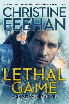 Lethal game / Christine Feehan.