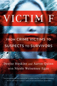 Victim F : from crime victims to suspects to survivors