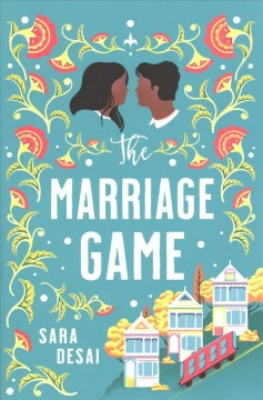The marriage game / Sara Desai.