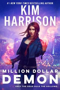 Million dollar demon Kim Harrison.