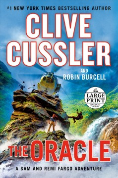 The Oracle a Sam and Remi Fargo adventure / Clive Cussler and Robin Burcell.
