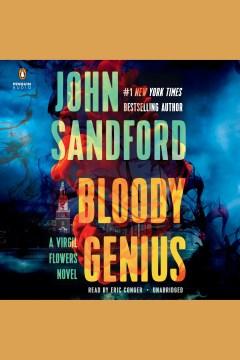 Bloody genius [electronic resource] / John Sandford.