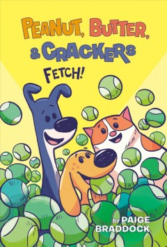 Peanut, Butter, & Crackers 2 : Fetch!