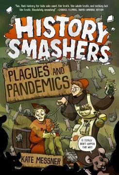 Plagues and pandemics