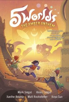 5 Worlds 4 : The Amber Anthem
