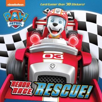 Ready, Race, Rescue! Paw Patrol